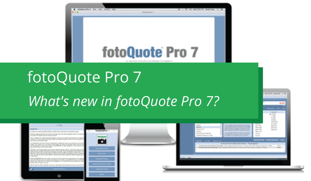 What's new in fotoQuote Pro 7 - Cradoc fotosoftware's Stock and Assignment Photo Price Guide